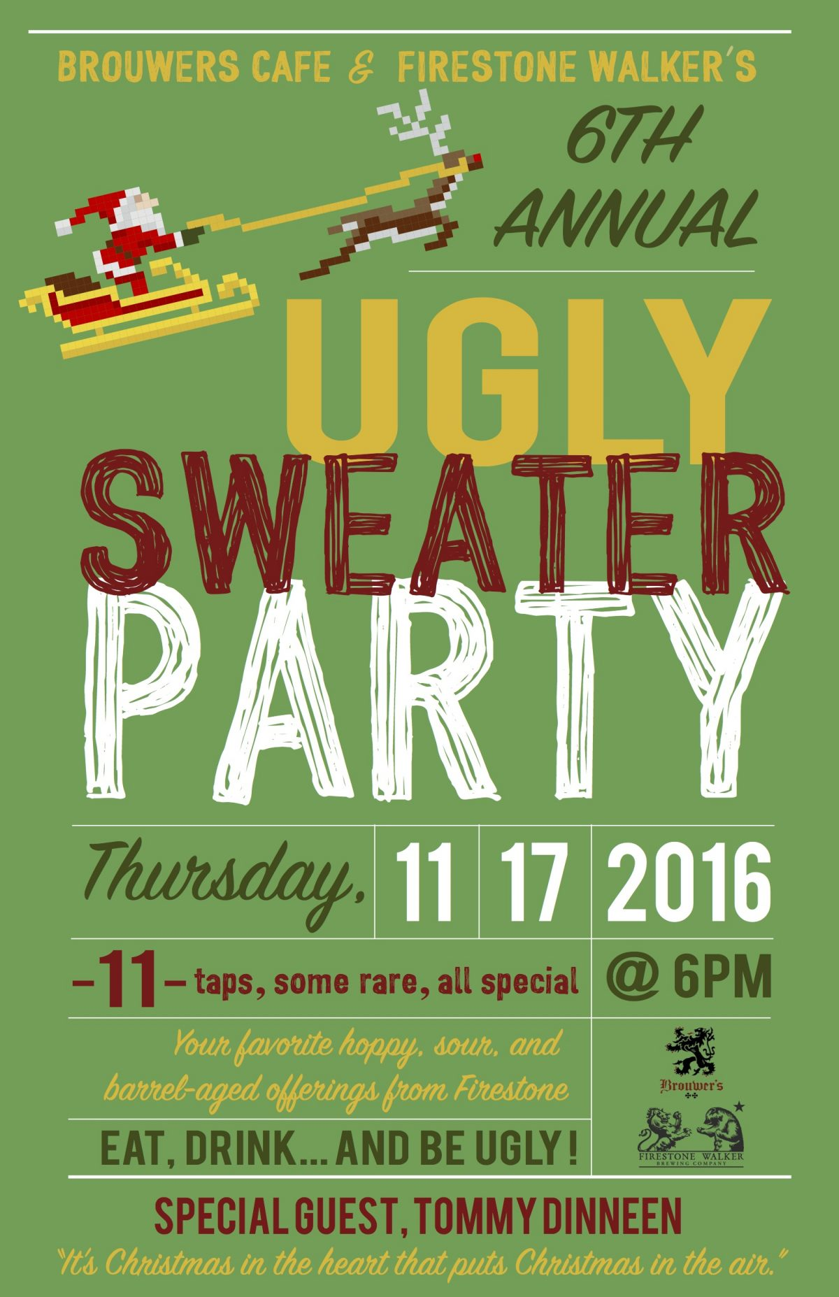 Firestone Walker Ugly Sweater Party, Thursday, November 17th @6pm